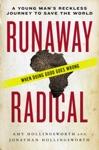 Runaway Radical