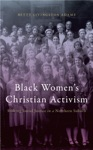 Black Womens Christian Activism