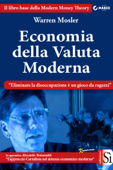 Economia della Valuta Moderna Book Cover