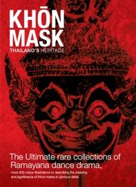 KHON MASK : THAILAND HERITAGE