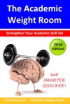 The Academic Weight Room Strengthen Your Academic Skill Set