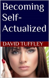 Download and Read Online Becoming Self-Actualized