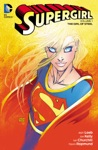 Supergirl Vol 1 The Girl Of Steel