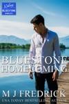 Bluestone Homecoming