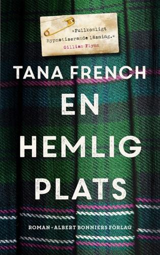 Tana French - En hemlig plats
