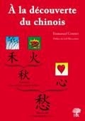 A la découverte du chinois