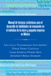 Manual De Tcnicas Sistmicas Para El Desarrollo De Habilidades De Innovacin En El Individuo De La Micro Y Pequea Empresa En Mxico