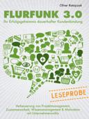 Leseprobe: Flurfunk 3.0 - Ihr Erfolgsgeheimnis dauerhafter Kundenbindung