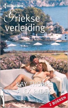 Griekse verleiding - Kay Thorpe & Alex Ryder