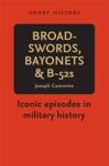 Broadswords Bayonets And B-52s