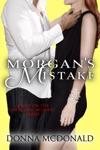 Morgans Mistake