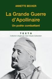 LA GRANDE GUERRE DAPOLLINAIRE