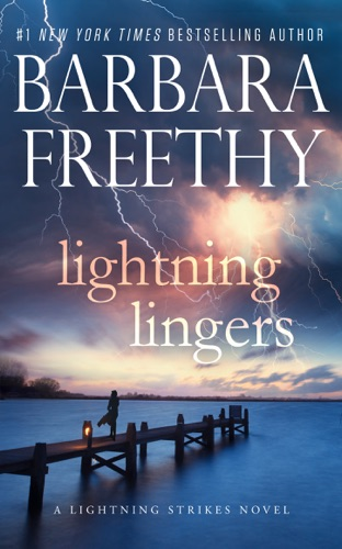 Barbara Freethy - Lightning Lingers