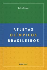 Atletas olímpicos brasileiros Book Cover