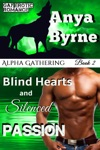 Blind Hearts And Silenced Passion