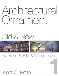 ARCHITECTURAL ORNAMENT, OLD AND NEW VOL. 1
