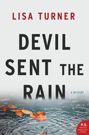 Devil Sent the Rain - Lisa Turner