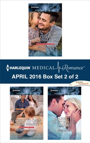 Emily Forbes, Marion Lennox & Lucy Ryder - Harlequin Medical Romance April 2016 - Box Set 2 of 2