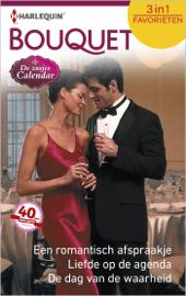 Een romantisch afspraakje ; Liefde op de agenda ; De dag van de waarheid