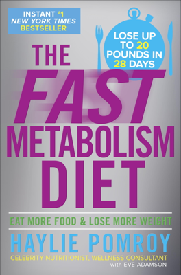 The Fast Metabolism Diet - Haylie Pomroy book