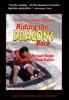 Riding the Dragon's Back: The Great Race to Run the Wild Yangtze