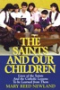 The Saints and Our Children