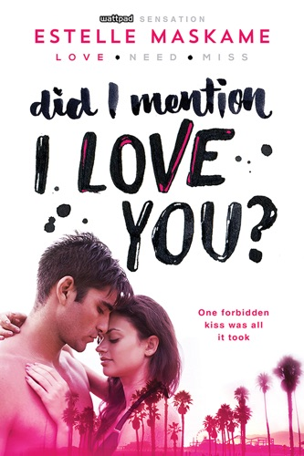 Did I Mention I Love You? - Estelle Maskame - Estelle Maskame