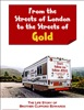 From The Streets Of London To The Streets Of Gold