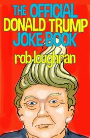 The Official Donald Trump Jokebook book