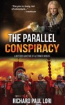 The Parallel Conspiracy A Mystery Adventure Of Alternate Worlds