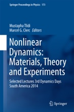 Nonlinear Dynamics: Materials, Theory And Experiments