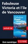 Fabuleuse Victoria Et Lle De Vancouver