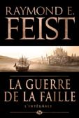Download and Read Online La Guerre de la Faille - L'Intégrale