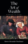 The Art Of Wealth