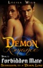 Demon Romance: Forbidden Mate: Submission to a Demon Lord (Paranormal BBW Menage Romance)