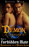 Demon Romance Forbidden Mate Submission To A Demon Lord Paranormal BBW Menage Romance