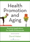 Health Promotion And Aging Seventh Edition