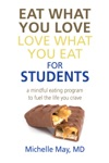 Eat What You Love Love What You Eat For Students