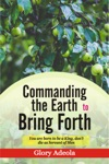 Commanding The Earth To Bring Forth