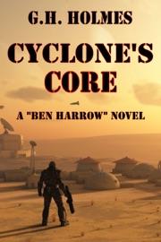 CYCLONES CORE: A SCI FI MILITARY ADVENTURE