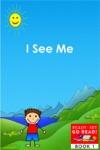 I See Me