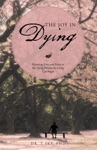 The Joy In Dying