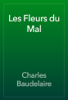 Charles Baudelaire - Les Fleurs du Mal artwork