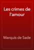 Marquis de Sade - Les crimes de l'amour artwork