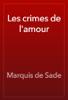Marquis de Sade - Les crimes de l'amour kunstwerk