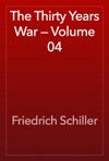 The Thirty Years War  Volume 04