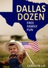Dallas Dozen Free Family Fun