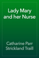 Lady Mary and her Nurse