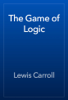 Lewis Carroll - The Game of Logic artwork