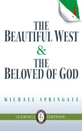 The Beautiful West The Beloved Of God